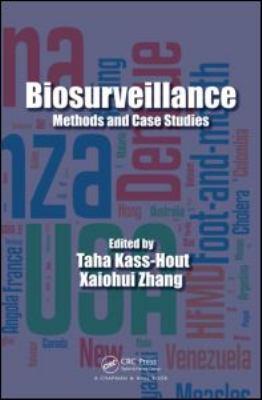 Biosurveillance: Methods and Case Studies 9781439800461