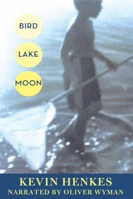 Bird Lake Moon, 3 CDs [Unabridged] 9781436114363