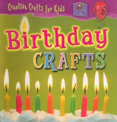 Birthday Crafts [With Pattern(s)] 9781433935534