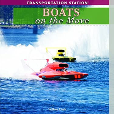 Boats on the Move 9781435893368