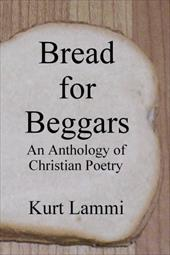 Bread for Beggars: An Anthology of Christian Poetry