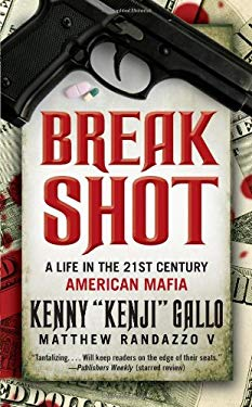 Breakshot: A Life in the 21st Century American Mafia 9781439195833