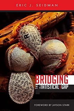 Bridging the Statistical Gap 9781435720404