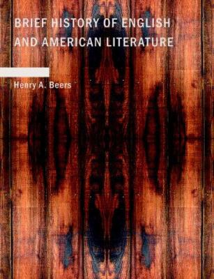 Brief History of English and American Literature 9781434673510