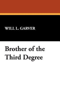 Brother of the Third Degree 9781434485397