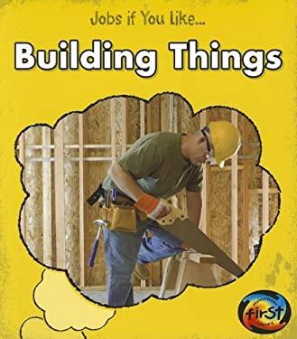 Building Things 9781432968052