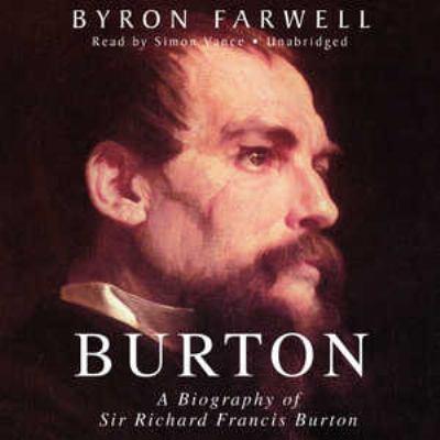 Burton: A Biography of Sir Richard Frances Burton 9781433269295