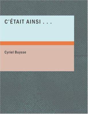 C' Tait Ainsi... 9781434653482