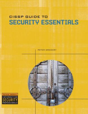 CISSP Guide to Security Essentials [With CDROM] 9781435428195