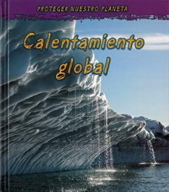 Calentamiento Global 9781432920159