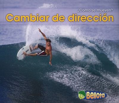 Cambiar de Direccion = Changing Direction 9781432935528