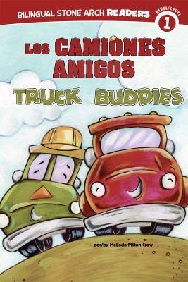 Camiones Amigos/Truck Buddies 9781434237743