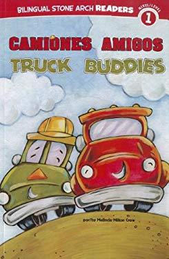 Camiones Amigos/Truck Buddies 9781434239136