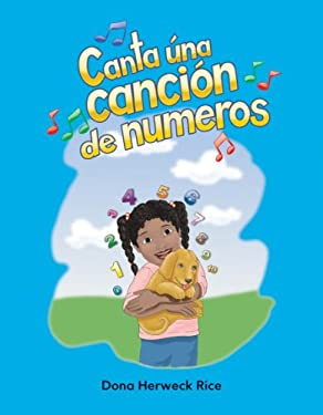 Canta una Cancion de Numeros = Sing a Numbers Song 9781433324727