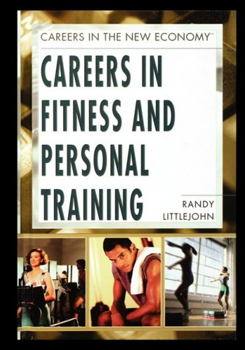 Careers in Fitness and Personal Training 9781435837157