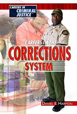 Careers in the Corrections System 9781435852662