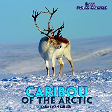 Caribou of the Arctic 9781435827448