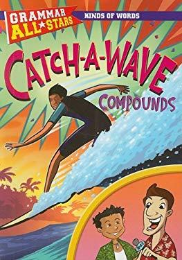 Catch-A-Wave Compounds 9781433901492