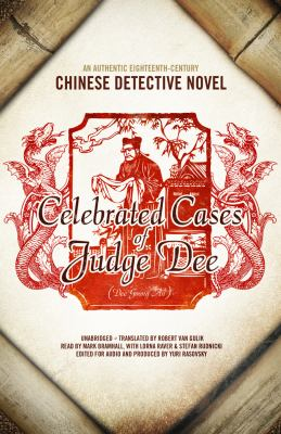 Celebrated Cases of Judge Dee: An Authentic Eighteenth-Century Chinese Detective Novel 9781433288715