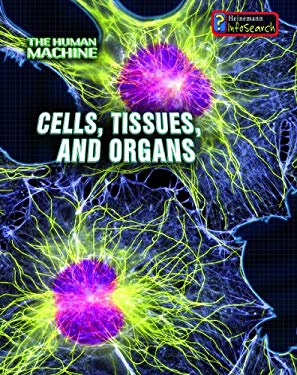 Cells, Tissues, and Organs 9781432909048