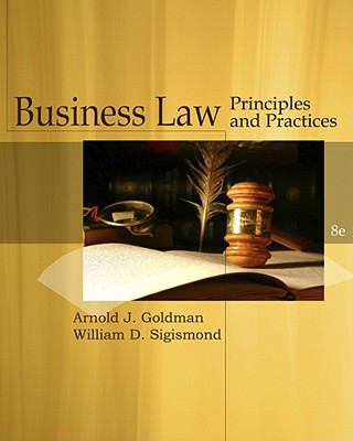 Business Law: Principles and Practices 9781439079225