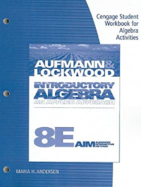 Cengage Student Workbook for Algebra Activities for Introductory Algebra: An Applied Approach 9781439047170