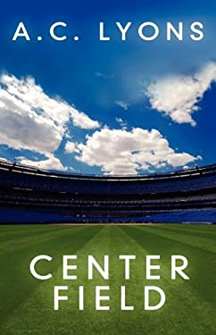 Center Field 9781432752347