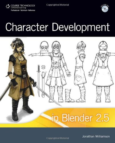 Character Development in Blender 2.5 [With DVD] 9781435456259