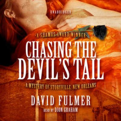 Chasing the Devil's Tail: A Mystery of Storyville, New Orleans 9781433202506