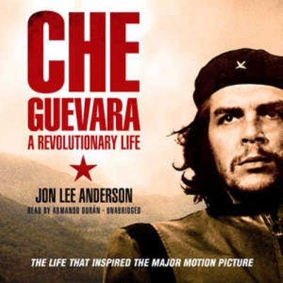 Che Guevara: A Revolutionary Life 9781433270697