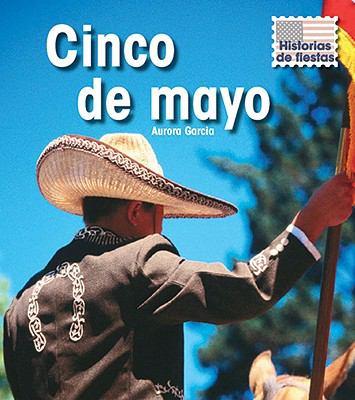 Cinco de Mayo = Cinco de Mayo 9781432919405