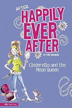 Cinderella and the Mean Queen 9781434213013