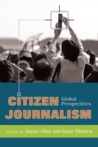 Citizen Journalism: Global Perspectives 9781433102950