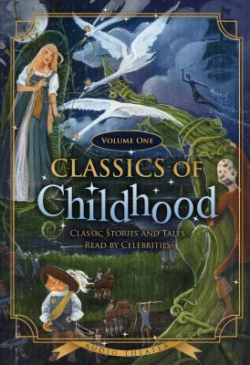 Classics of Childhood, Volume One 9781433261633