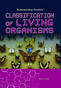 Classification of Living Organisms 9781435895355