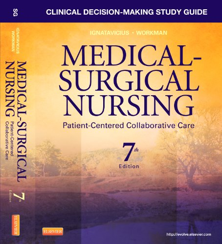 Clinical Decision-Making Study Guide for Medical-Surgical Nursing: Patient-Centered Collaborative Care 9781437728033