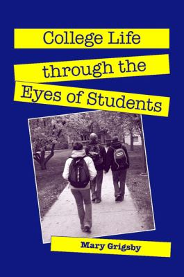 College Life Through the Eyes of Students 9781438426204