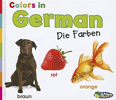Colors in German: Die Farben 9781432966539