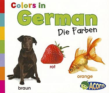Colors in German: Die Farben 9781432966607