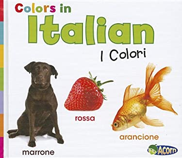 Colors in Italian: I Colori 9781432966553