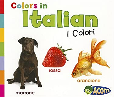 Colors in Italian: I Colori 9781432966621