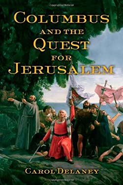 Columbus and the Quest for Jerusalem 9781439102329