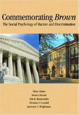 Commemorating Brown: The Social Psychology of Racism and Discrimination 9781433803086