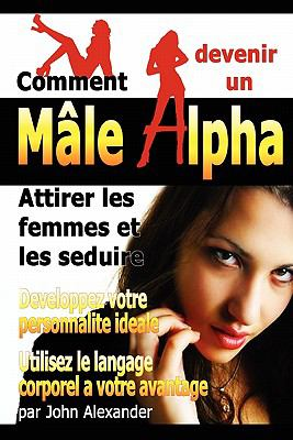 Comment Devenir Un Male Dominant 9781435799097