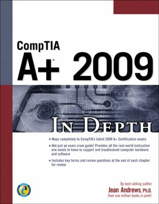 Comptia A+ 2009 in Depth [With CDROM] 9781435454897