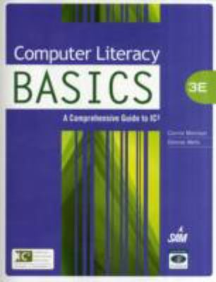 Computer Literacy Basics: A Comprehensive Guide to Ic3 9781439078617