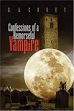 Confessions of a Remorseful Vampire 9781436358187