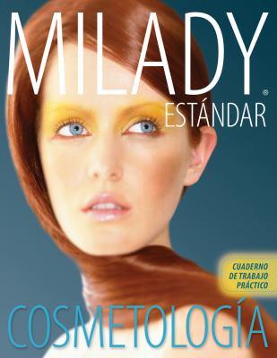 Cosmetologia Estandar de Milady Cuaderno de Trabajo Practico 9781439059128