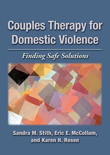 Couples Therapy for Domestic Violence: Finding Safe Solutions 9781433809828