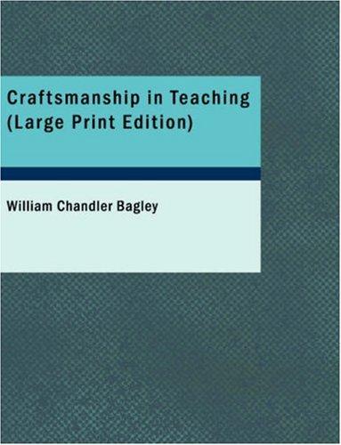 Craftsmanship in Teaching 9781437528060